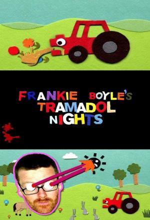 Affiche Frankie Boyle's Tramadol Nights