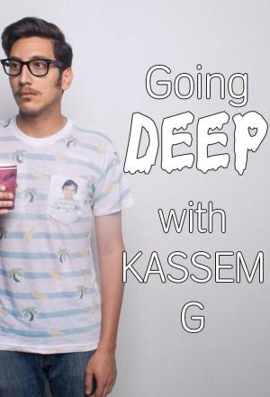 Affiche Going Deep With Kassem G