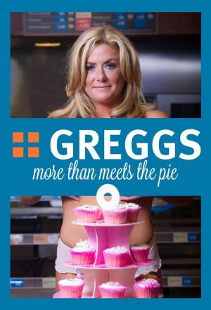 Affiche Greggs: More Than Meats the Pie