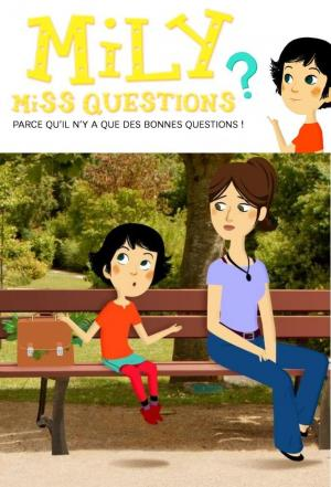 Affiche Mily Miss Questions