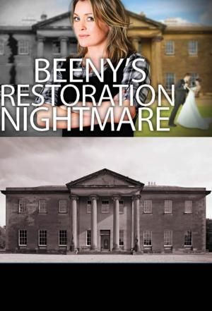Affiche Beeny's Restoration Nightmare