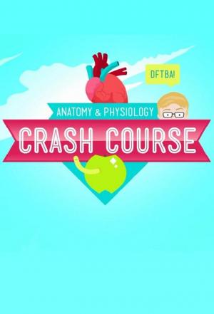 Affiche Crash Course Anatomy & Physiology