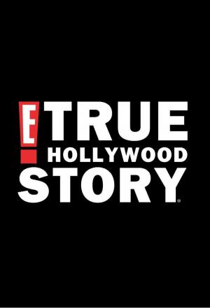 Affiche E! True Hollywood Story
