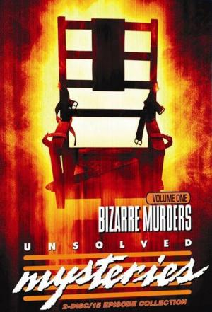 Affiche Unsolved Mysteries- Bizarre Murders