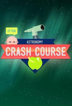 Affiche Crash Course Astronomy