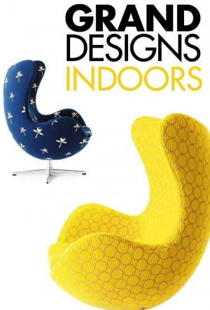 Affiche Grand Designs Indoors