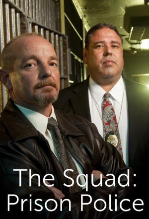 Affiche The Squad: Prison Police