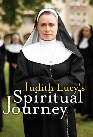 Affiche Judith Lucy's Spiritual Journey