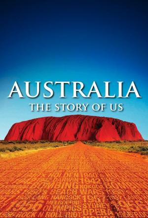 Affiche Australia: The Story of Us