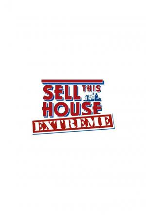Affiche Sell This House: Extreme