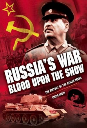 Affiche Russia's War: Blood Upon The Snow