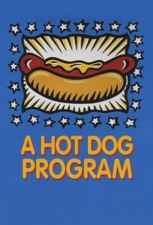 Affiche A Hot Dog Program