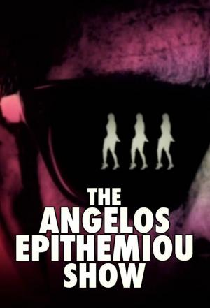 Affiche The Angelos Epithemiou Show