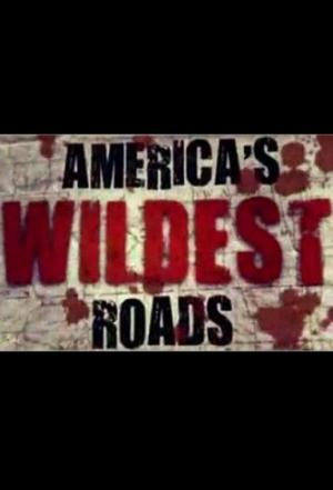 Affiche America's Wildest Roads