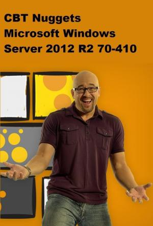 Affiche CBT Nuggets Microsoft Windows Server 2012 R2 70-410