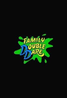 Affiche Family Double Dare