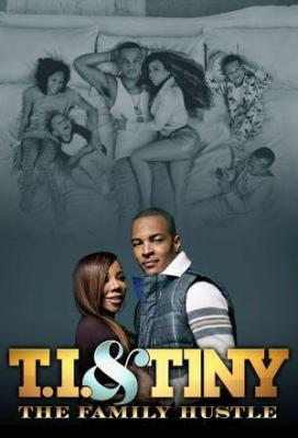 Affiche T.I. & Tiny: The Family Hustle