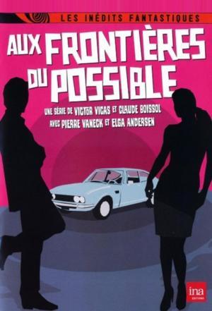 Affiche Aux frontières du possible