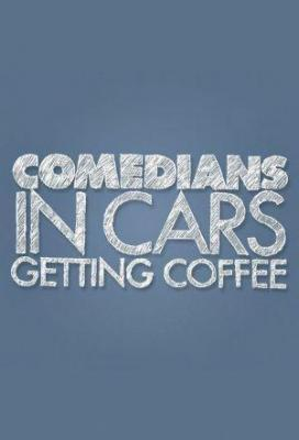 Affiche Comedians in Cars Getting Coffee