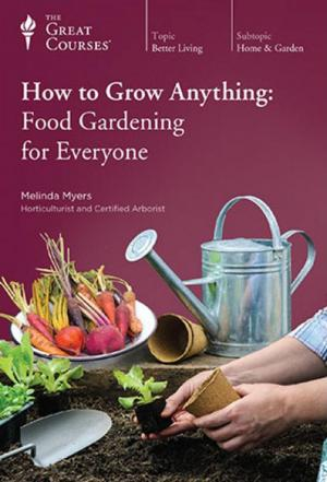 Affiche How to Grow Anything: Food Gardening for Everyone