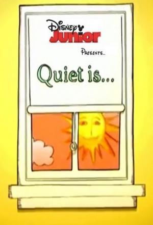 Affiche Quiet Is