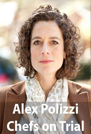Affiche Alex Polizzi: Chefs on Trial