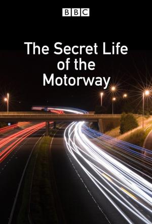 Affiche The Secret Life of the Motorway