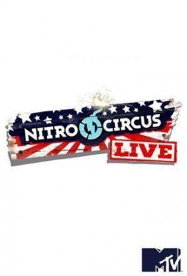 Affiche Nitro Circus Live