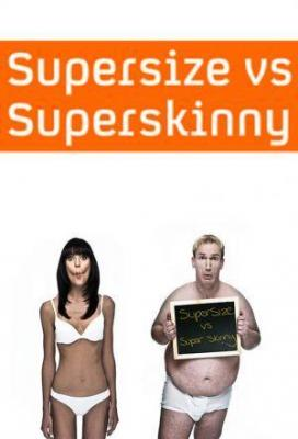 Affiche Supersize Vs Superskinny