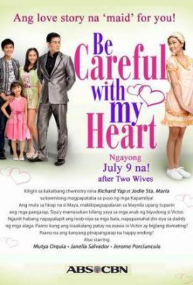 Affiche Be Careful With My Heart