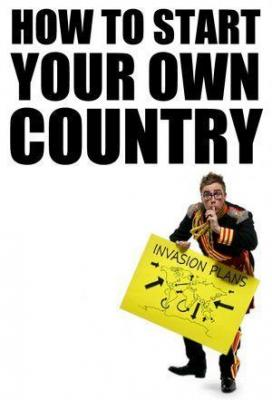 Affiche How To Start Your Own Country