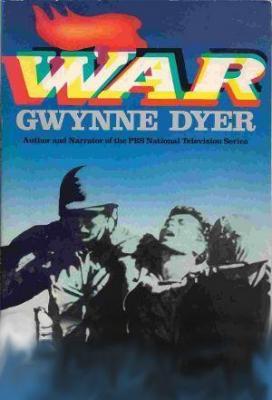 Affiche Gwynne Dyer War