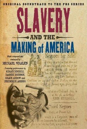 Affiche Slavery and the Making of America