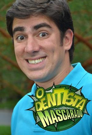Affiche O Dentista Mascarado