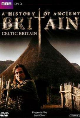 Affiche A History of Ancient Britain - Celtic Britain