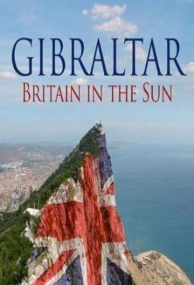 Affiche Gibraltar Britain In The Sun