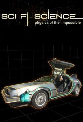 Affiche Sci-Fi Science: Physics of the Impossible