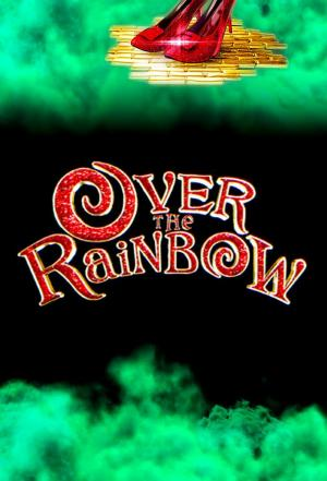 Affiche Over the Rainbow (2010)