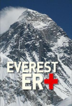 Affiche Everest : des médecins aux frontières de la mort