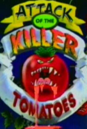 Affiche Attack of The Killer Tomatoes