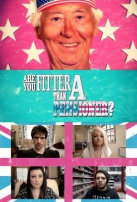 Affiche Are You Fitter Than A Pensioner?