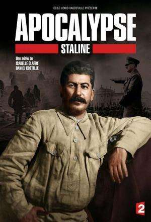 Affiche Apocalypse : Staline