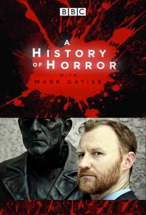 Affiche A History of Horror with Mark Gatiss