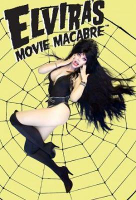 Affiche Elvira's Movie Macabre