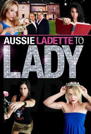 affiche Aussie Ladette To Lady