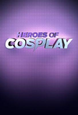 Affiche Heroes of Cosplay