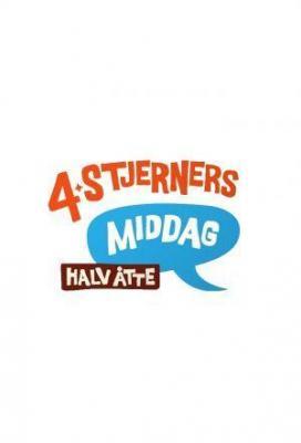 Affiche 4-Stjerners Middag Halv Åtte