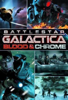 Affiche Battlestar Galactica: Blood & Chrome