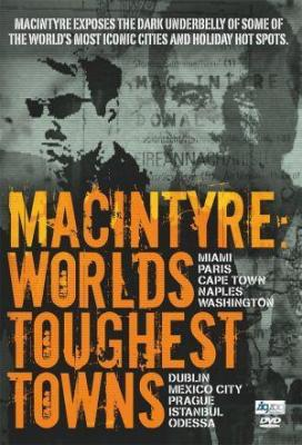 Affiche Macintyre: World's Toughest Towns