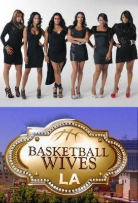 Affiche Basketball Wives LA